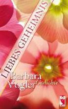Vogler, Barbara Liebes Geheimnis