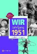 Storz, Bernd Wir vom Jahrgang 1951 - Kindheit und Jugend