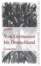 Von Germanien bis Deutschland