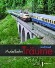 Brandl, Josef Modellbahn-Träume