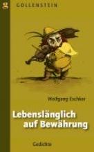 Eschker, Wolfgang Lebenslnglich auf Bewhrung