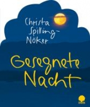 Spilling-Nöker, Christa Gesegnete Nacht