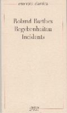 Barthes, Roland Begebenheiten Incidents