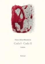 Heindrichs, Heinz-A. Gesammelte Gedichte Coda I. Coda II