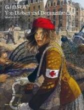 Gibrat, Jean-Pierre Von Dieben und Denunzianten Gesamtausgabe