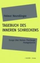 Neundlinger, Helmut Tagebuch des inneren Schreckens