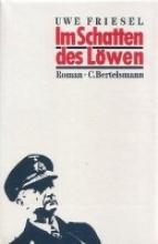 Friesel, Uwe Im Schatten des Löwen