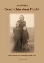 Ehrich, Lore Geschichte einer Flucht