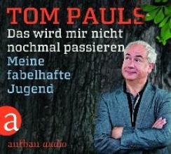 Pauls, Tom Das wird mir nicht nochmal passieren