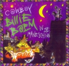 COWBOY BILLIE BOEM  IN DE MANESCHIJN (CD)