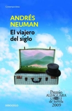 Neuman, Andres El Viajero del Siglo Traveler of the Century: A Novel