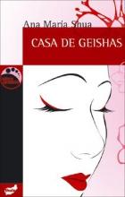 Shua, Ana Maria Casa de GeishasHouse of Geishas