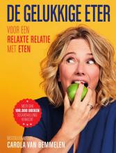 Carola van Bemmelen , De gelukkige eter