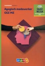 , Agogisch Medewerker GGZ MZ Niveau 4 Theorieboek