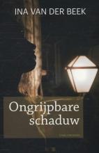 Beek, Ina van der Ongrijpbare schaduw