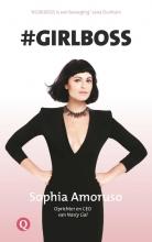 Sophia Amoruso , #Girlboss