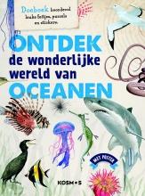 Polly  Cheeseman Ontdek de wonderlijke wereld van oceanen