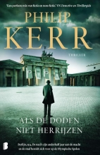 Philip Kerr , Als de doden niet herrijzen