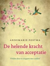 Postma, Annemarie De helende kracht van acceptatie