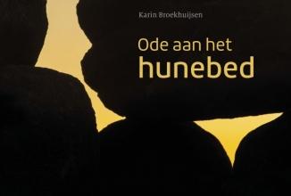 Karin Broekhuijsen , Ode aan het hunebed