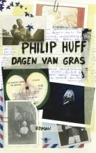 Philip  Huff Dagen van gras