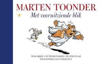 Marten Toonder , Met vooruitziende blik
