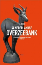 P.A.  Geljon Een Nederlandse Overzeebank