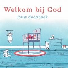 Jannemieke van Ittersum Welkom bij God
