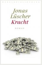 Jonas Lüscher , Kracht