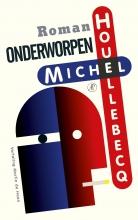 Michel Houellebecq , Onderworpen