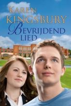 Karen  Kingsbury Bevrijdend lied
