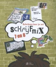 Henk Schweitzer , Schrijven leer je zo! - Schrijfmix 7 en 8