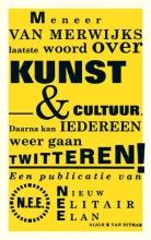Jeroen van Merwijk Meneer van Merwijks laatste woord over kunst & cultuur (POD)
