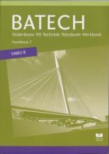 A.J.  Boer Batech deel 2 vmbo-b Tekstboek/Werkboek 7