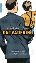 Frank Koerselman , Ontvadering