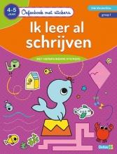 ZNU , Oefenboek met stickers - Ik leer al schrijven (4-5 j.)