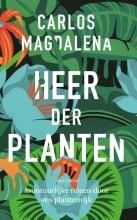 Carlos Magdalena , Heer der planten