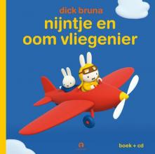 Dick Bruna , Nijntje en oom vliegenier