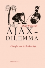 Paul Woodruff Het Ajax-dilemma
