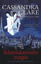 Cassandra Clare , Scharlakenrode magie - Vloeken uit het verleden 1