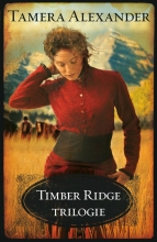 Tamera Alexander , Timber Ridge trilogie