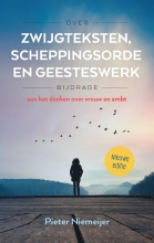 Pieter  Niemeijer Over zwijgteksten, scheppingsorde en Geesteswerk