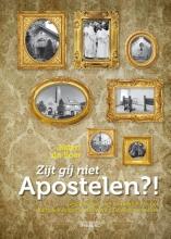 Jildert  De Boer Zijt gij niet apostelen?!  Geschiedenis,leer en praktijk van het Katholiek Apostolische Werk/De Algemene Kerk