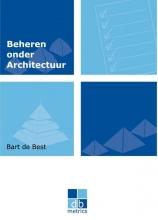 Bart de Best , Beheren onder architectuur