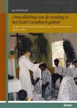 Jan M.W. Schalkwijk , Ontwikkeling van de zending in het zuid-caraïbisch gebied
