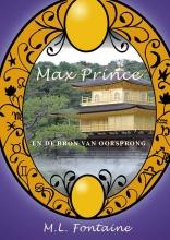 M.L.  Fontaine Max Prince en de bron van oorsprong