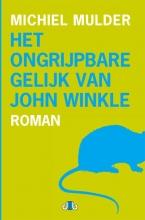 Mulder, Michiel Het ongrijpbare gelijk van John Winkle