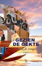 Frank de Zanger GEZIEN DE GEKTE