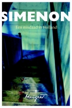 Georges Simenon , Een misdaad in Holland