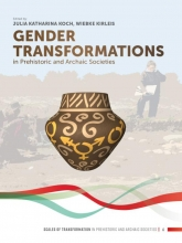 , Gender Transformations in Prehistoric and Archaic Societies